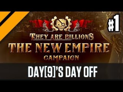 Day[9]'s Day Off They Are Billions Campaign P1