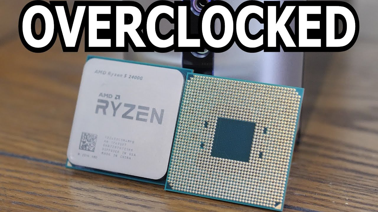 How To Overclock the Ryzen 5 2400G - With Benchmarks!