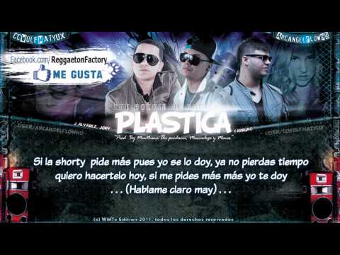 """Farruko Ft J Alvarez, Jory - """"Plastica"""" con Letra ★New Reggaeton 2011★"""
