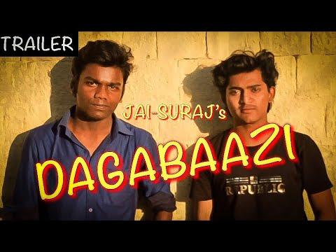 OFFICIAL TRAILER - DAGABAAZI  |JAI-SURAJ|  RELEASING_13 AUGUST 2018