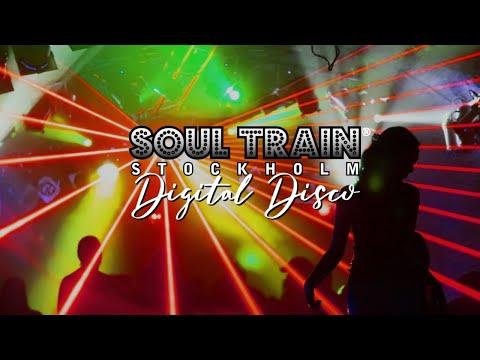 Soul Train Stockholm - Digital Disco