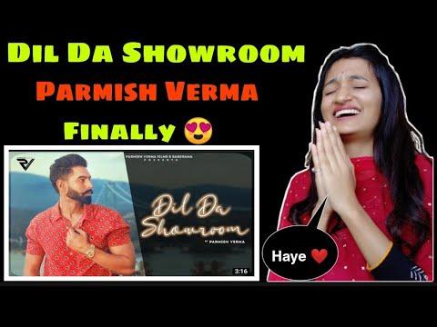 PARMISH VERMA ~ Dil Da Showroom (Official Video) MVee | Dil Da Showroom Song Reaction | Neha Rana