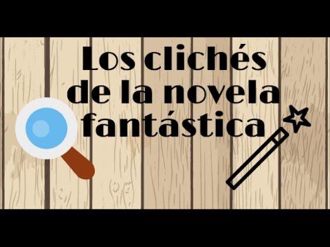 los-clichés-de-la-novela-fantástica