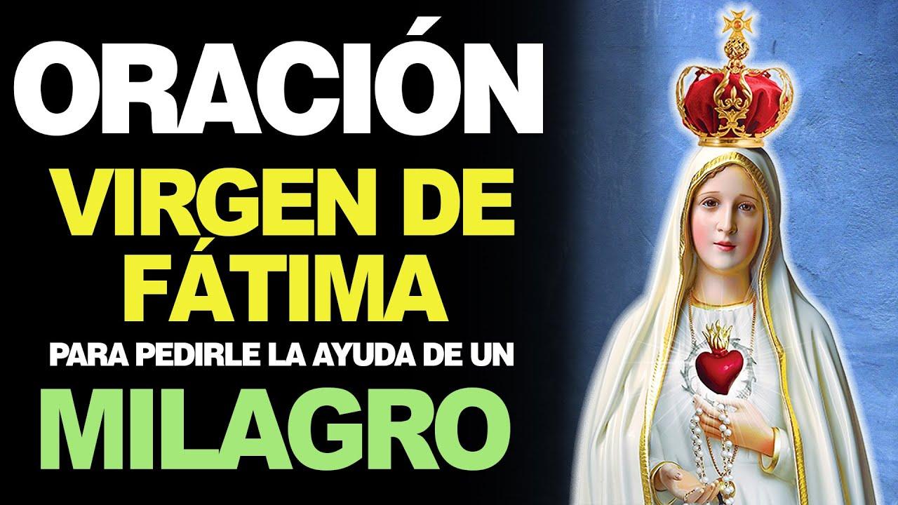 🙏 Oración a la Virgen de Fátima PARA PEDIR AYUDA DE UN MILAGRO 🙇️
