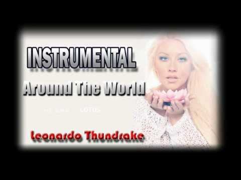 Around The World - Christina Aguilera [Instrumental-Lyrics] by Leonardo Thundrake