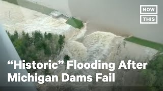 """Michigan Dams Fail Forcing Evacuations Amid """"Historic"""" Flooding 