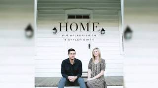 Oh Beautiful,  Home 2013 Kim Walker Smith & Skyler Smith