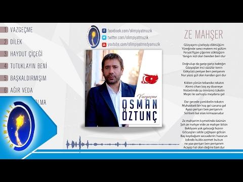 Osman Öztunç & Ze Mahşer 2017