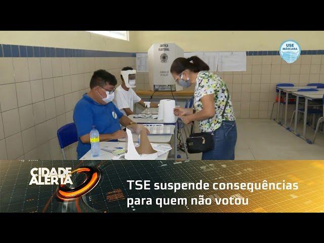 TSE suspende consequências para quem não votou