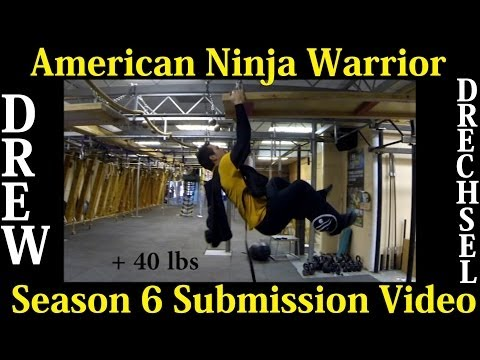 American Ninja Warrior Submission Video- Drew Drechsel - Season 6