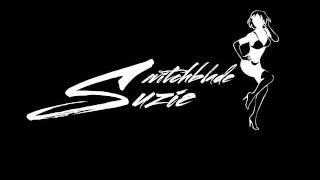 Switchblade Suzie - Don