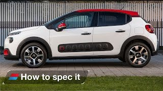 How to spec the 2016 Citroen C3 - engines, colour and trim levels
