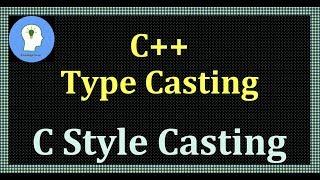 Typecasting in C++: C Style Casting #C #style #Casting.