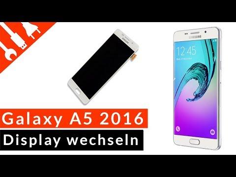 Samsung Galaxy A5 2016 Display wechseln