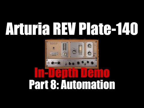 Arturia REV Plate-140 In-Depth Demo Part 8: Automation