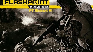 Operation Flashpoint: Dragon Rising - FT Mission #1 (NO COMMENTARY)