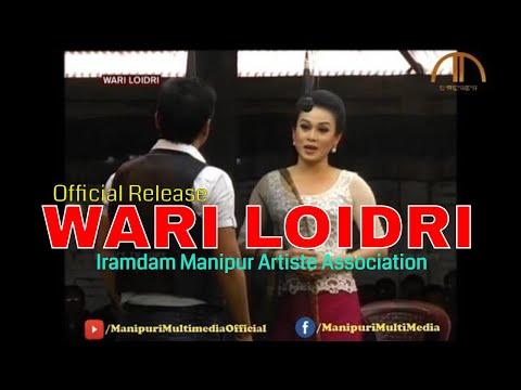 WARI LOIDRI | Manipuri Shumang Leela | Official Release (Re-Release in Full HD Quality)