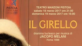 IL GIRELLO di Jacopo Melani - Teatro Manzoni Pistoia