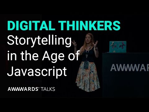 Sarah Drasner - Storytelling in the Age of JavaScript at Awwwards LA