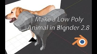 Make a Low Poly Animal with Blender 2.8