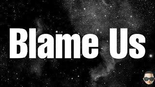 Upchurch ft Jelly Roll & Merkules- Blame Us (Lyrics)