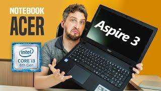 Review Notebook Acer Aspire 3 modelo testado A315-51 30V4 Core i3 de 8ª Geração Análise do Barato