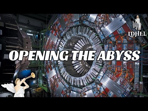 Cern LHC 2016 Satanic Rituals in Switzerland Give Angel Lucifer of Abyss Key to Bottomless Pit