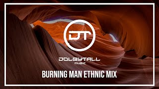 Burning Man 2018 - Deep Ethnic House Mix - Nicola Cruz, Be Svendsen, Bedouin, Davi, Sebastien Leger
