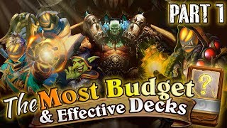 The Most budget and Effective Hearthstone Decks: Cheap Decks for Hearthstone Laddering. Part 1