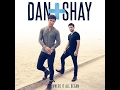 Dan+Shay  First Time Feeling Lyrics