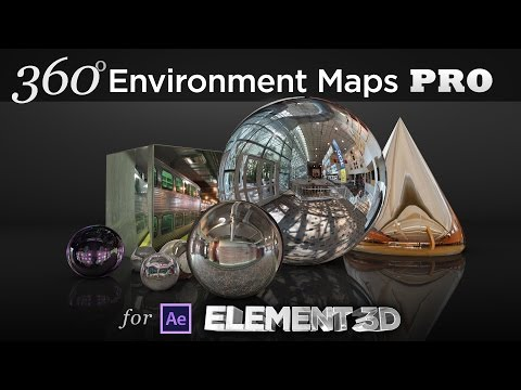 360 Environment Maps Pro for Element 3D - After Effects plug-in Overview, Features, and Walkthrough