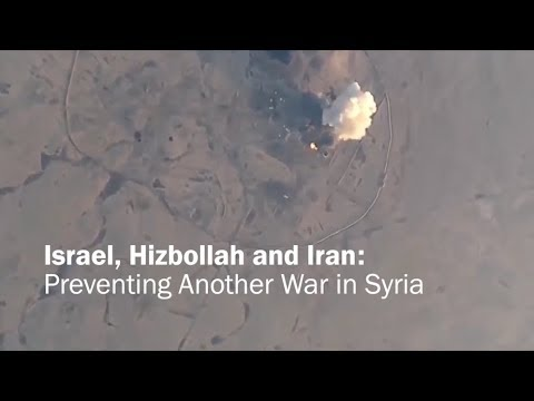 Israel, Hizbollah And Iran: Preventing Another War In Syria