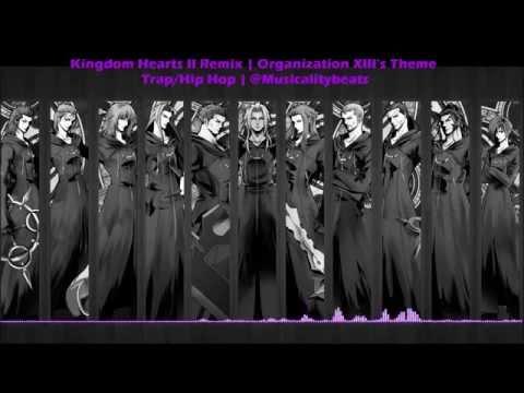 Kingdom Hearts 2 - Organization XIII's Theme | (Trap/Hip Hop Remix) | @Musicalitybeats