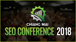 Chiang Mai SEO Conference 2018 Promo Video