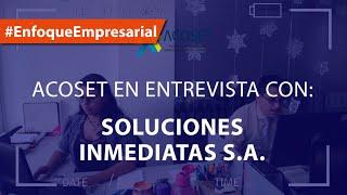#EnfoqueEmpresarial Visita a Soluciones Inmediatas S.A.