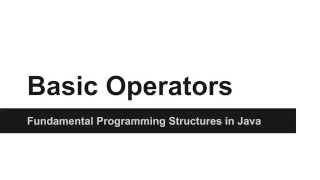 JAVA Programming Tutorials - How to use Basic Operators in JAVA - 06