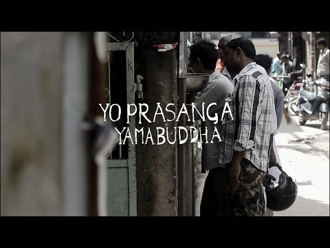 Yama Buddha - Yo Prasanga |Official Music Video|