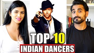 TOP 10 INDIAN DANCERS REACTION!! | Who do you think wins?