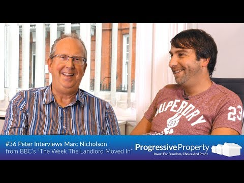 Peter Interviews Marc Nicholson from BBC Documentary 'The Week The Landlords Moved In'