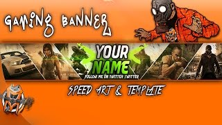Youtube Gaming Banner - Speed Art and Template