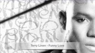 Terry Linen - Funny Love