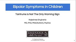 Bipolar Symptoms In Children | Tantrums Is Not The Only Warning Sign