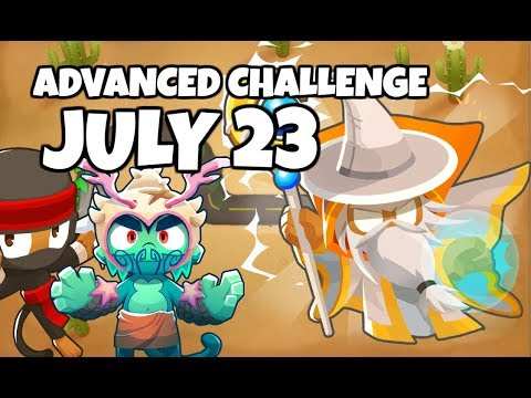 BTD6 Advanced Challenge - Playe&39;s Challenge - July 23 2019