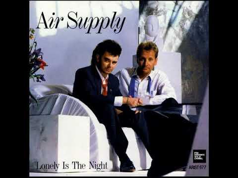 Air Supply - Lonely Is The Night (LYRICS)
