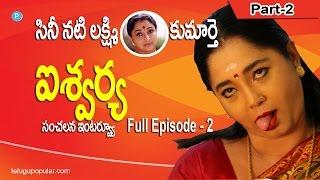 Aishwarya Full Interview (Sr Actress Lakshmi Daughter) Part 2 - Telugu Popular TV