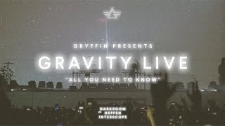 Gryffin - All You Need To Know (LIVE from GRAVITY II TOUR)