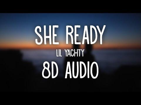 Lil Yachty - she ready (8D AUDIO) ft. PnB Rock 🎧