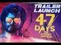 47 Days Movie Trailer Launch #47 Days #youtube #47 days Trailer