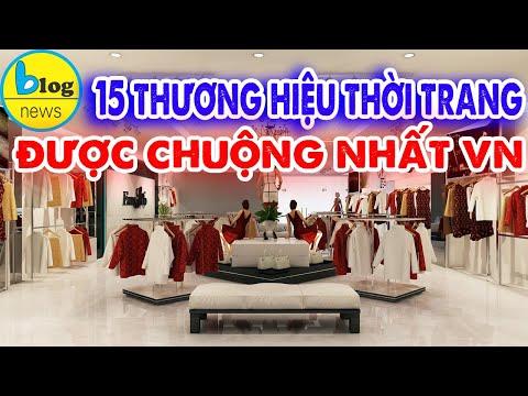 Các thương hiệu thời trang nổi tiếng thế giới được phụ nữ Việt ưa thuộng
