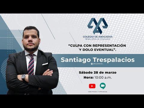 Dogmática - Dolo eventual y culpa con representación por Santiago Trespalacios